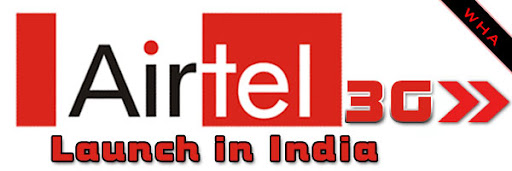 Bharti Airtel To Launch 3G Services In India This Year free 5g