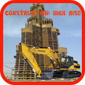 Construction: High Rise City