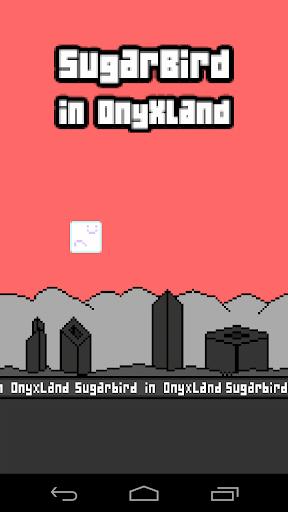 SugarBird in OnyxLand