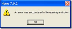Notes startup: An error was encountered while opening a window.