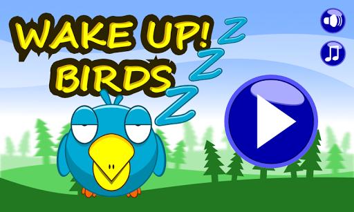 Wake Up Birds