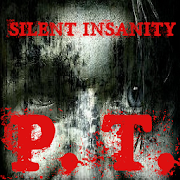 Silent Insanity P.T.