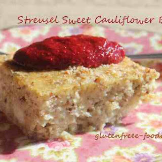 Streusel Sweet Cauliflower Bake