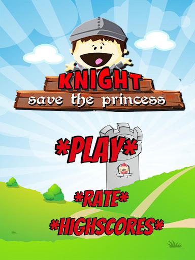 KNIGHT - Save the Princess