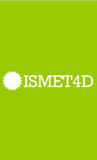 ISMET 4D