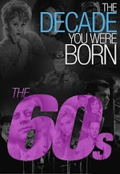 The Decade You Were Born: 1960s