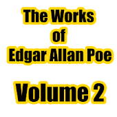 The Works of Edgar Allan Poe 2