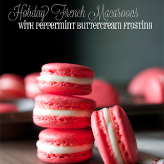 Holiday French Macaroons with Peppermint Buttercream Frosting