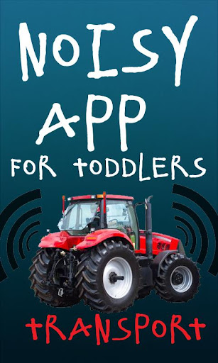 Noisy App Toddlers:Transport