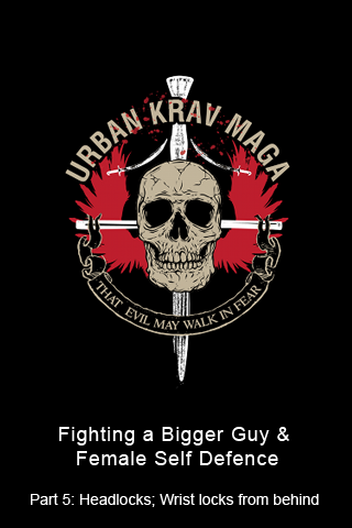 Urban Krav Maga5: How to Fight