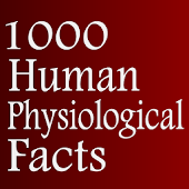 1000 Human physiological facts