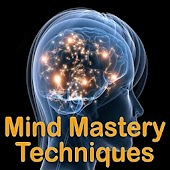 Mind Mastery Techniques
