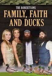 The Robertsons: Family, Faith and Ducks