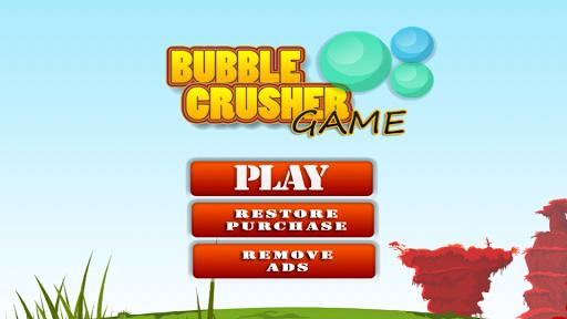 Bubble Crusher