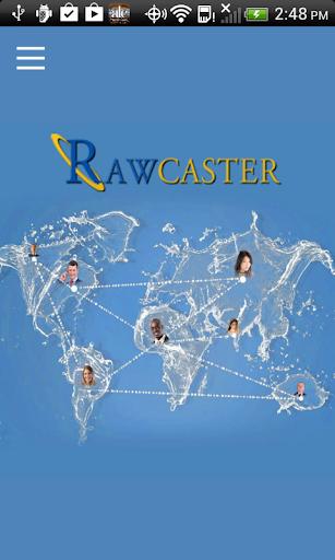 Rawcaster