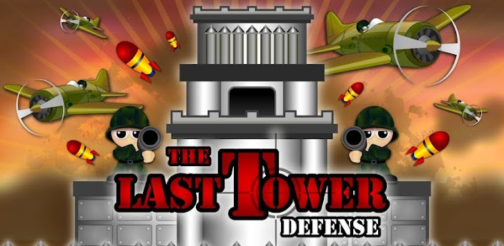 The Last Tower Defense