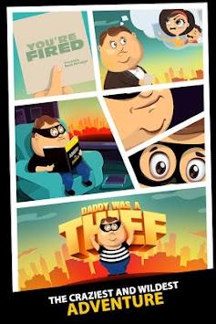 Daddy Was A Thief apk screenshot