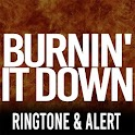 Burnin It Down Ringtone icon