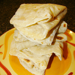 Homemade Tortillas (with oil, not butter).
