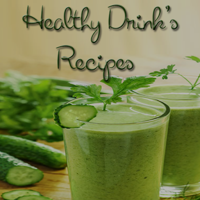 Healthy Drinks Recipes