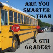 R u smarter than a 6th grader?