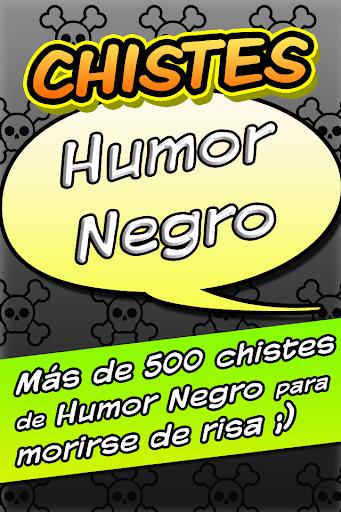 Chistes Humor Negro