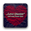 Love Quotes sad and sweet love