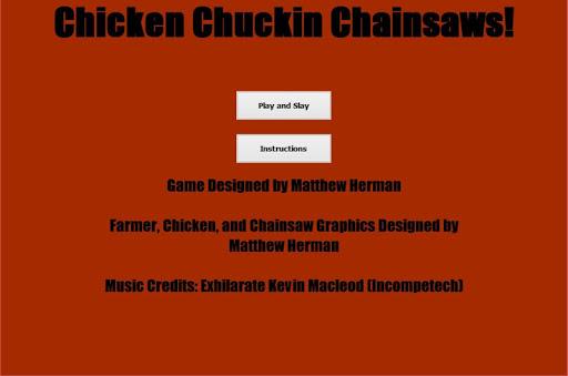 Chicken Chuckin' Chainsaws