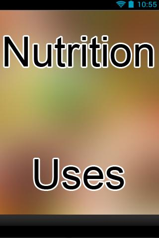 Nutrition Uses