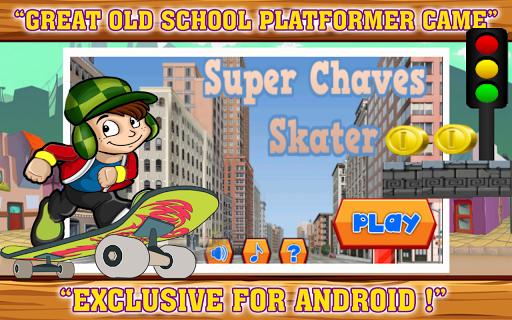 Super Chaves Skater