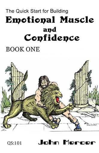 The Quick Start for Building Emotional Muscle and Confidence cover