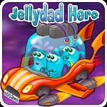 JellyDad Hero 0.2.5 Apk