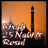 Mengenal Kisah 25 Nabi & Rosul