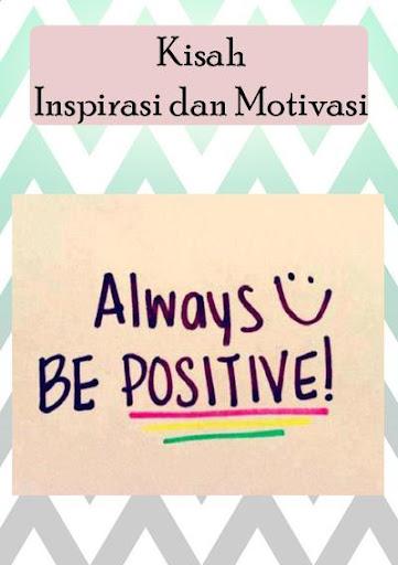 Kisah Inspirasi dan Motivasi