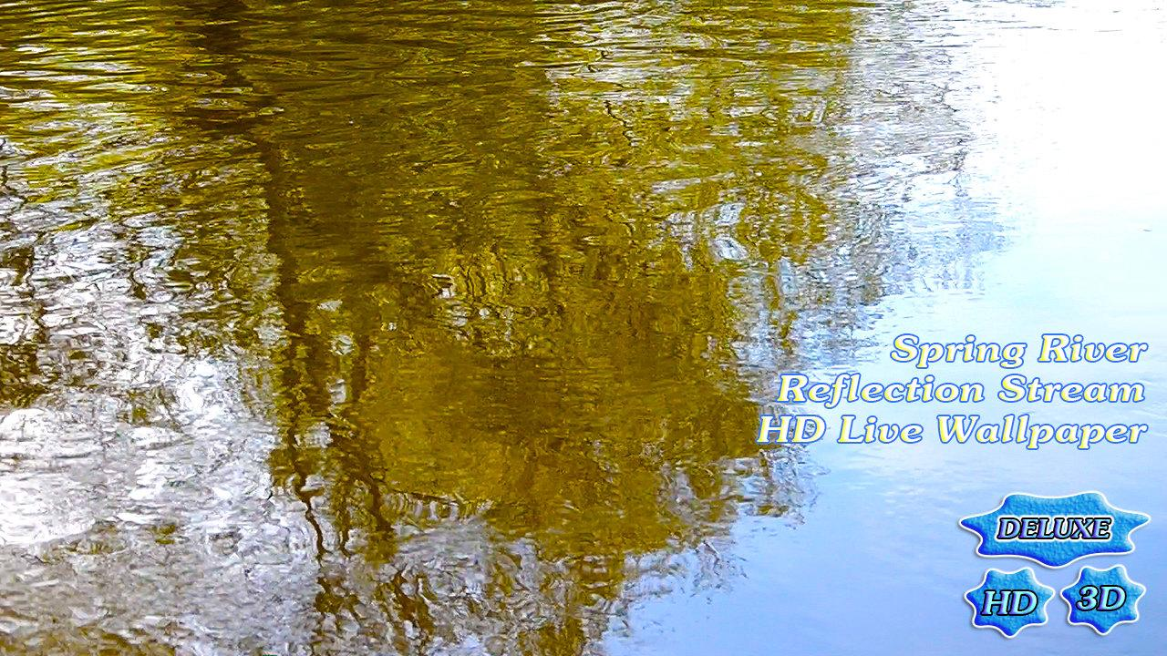 Shine River Reflection Stream- screenshot