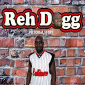 Reh Dogg's Pictorial Story