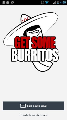 Get Some Burritos
