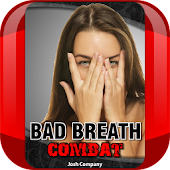 "Bad Breath Combat ""FREE"""