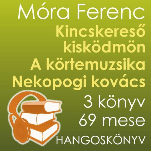 Móra Ferenc hangosmesék
