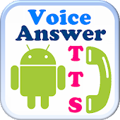 Auto Call TTS Voice Answer
