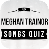 Meghan Trainor -Songs Quiz