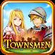 タウンズメン 街づくりシミュレーション - Androidアプリ