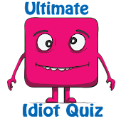 Ultimate Idiot Quiz