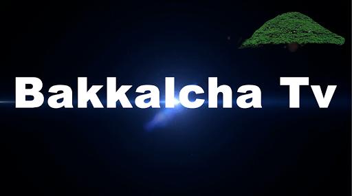 Bakkalcha TV