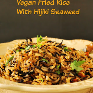 Vegan Fried Rice With Hijiki Seaweed