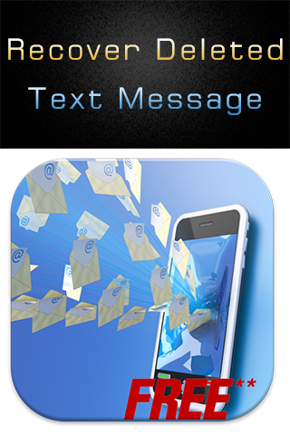 Recover Deleted Text Message