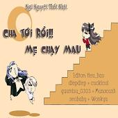 Cha Toi Roi Me Chay Mau (Full)