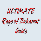 ULTIMATE Rage of Bahamut Guide