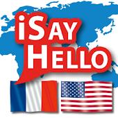 iSayHello French - English/USA