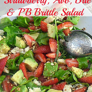 Strawberry, Avocado, Brie and Peanut Brittle Salad